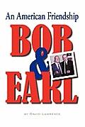 Bob & Earl: An American Friendship