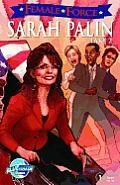Female Force: Sarah Palin Take 2