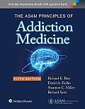 ASAM Principles of Addiction Medicine Fifth Edition