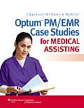 Optum PM/ Emr Case Studies for Medical Assisting (13 Edition)