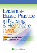 Evidence Based Practice In Nursing & Healthcare A Guide To Best Practice
