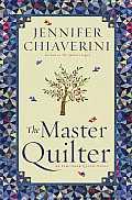 The Master Quilter, 6: An ELM Creek Quilts Novel