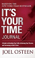 Its Your Time Journal
