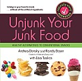 Unjunk Your Junk Food Healthy Alternatives to Conventional Snacks