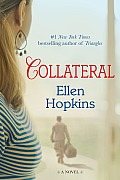 Collateral A Novel