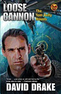 Loose Cannon Tom Kelly Novels