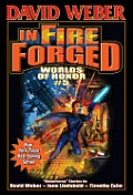 In Fire Forged Worlds of Honor 5