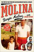 Molina The Story of the Father Who Raised an Unlikely Baseball Dynasty