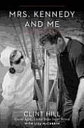 Mrs Kennedy & Me An Intimate Memoir