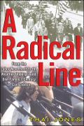A Radical Line: From the Labor Movement to the Weather Underground