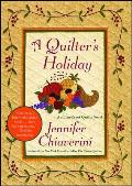 Quilters Holiday An ELM Creek Quilts Novel