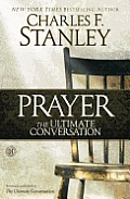 Ultimate Conversation Talking with God Through Prayer