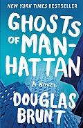 Ghosts of Manhattan A Novel