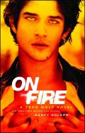 On Fire A Teen Wolf Novel