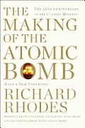 Making of the Atomic Bomb 25th Anniversary Edition