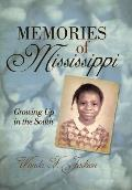 Memories of Mississippi: Growing Up in the South