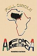Full Circle: Africaamerica
