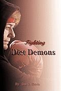 Fighting Diet Demons