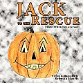 Jack to the Rescue: And Other Imaginings