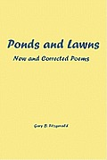 Ponds and Lawns: New and Corrected Poems