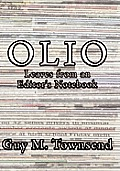 Olio: Leaves from an Editor's Notebook