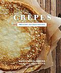 Crepes 50 Savory & Sweet Recipes
