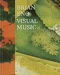 Brian Eno Visual Music