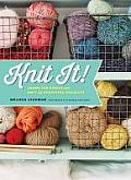 Knit It Learn the Basics & Knit 22 Beautiful Projects