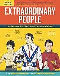 Extraordinary People A Semi Comprehensive Guide to Some of the Worlds Most Fascinating Individuals