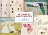 Explorers Sketchbooks The Art of Discovery & Adventure