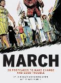 March 30 Postcards to Make Change & Good Trouble