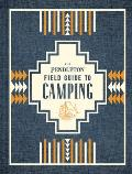 Pendleton Field Guide to Camping Outdoors Camping Book Beginner Wilderness Guide