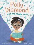 Polly Diamond and the Magic Book (Polly Diamond #1)