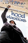 Hood Vibrations: A Law of Attraction Story for Teens