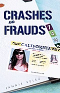 Crashes and Frauds