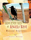 Adventures at Angels Rest: Maggie Feathers