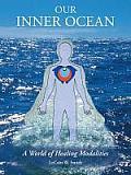 Our Inner Ocean: A World of Healing Modalities