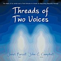 Threads of Two Voices: The Paths of an Artist and a Poet Entwine to Create an Exquisitely Beautiful Message