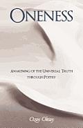 Oneness: Awakening of the Universal Truth Through Poetry