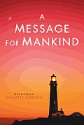 A Message for Mankind