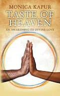 Taste of Heaven: An Awakening to Divine Love