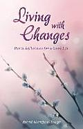 Living with Changes: Poetic Reflections for a Good Life