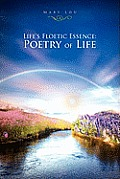 Life's Floetic Essence: Poetry of Life