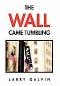 The Wall Came Tumbling