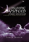Islamic System - A Brief Overview: (In the Light of Modern Social Sciences)