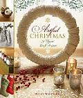 Artful Christmas 30 Elegant Craft Projects