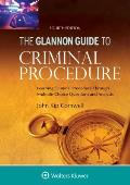 Glannon Guide To Criminal Procedure Learning Criminal Procedure Through Multiple Choice Questions & Analysis
