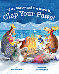 If Its Snowy & You Know It Clap Your Paws
