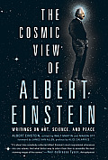 Cosmic View of Albert Einstein Writings on Art Science & Peace