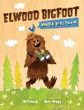 Elwood Bigfoot Wanted Birdie Friends